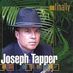Joseph N Tapper Finally