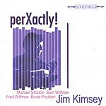 Jim Kimsey PerXactly!