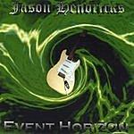 Jason Hendricks Event Horizon