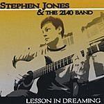 Stephen Jones Lesson In Dreaming