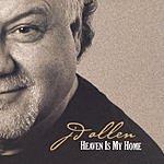 J.D. Allen Heaven Is My Home
