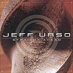 Jeff Urso Straight Ahead