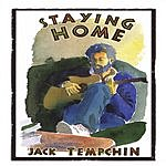 Jack Tempchin Staying Home