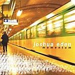 Joshua Eden Momentum