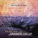 Jabberjawz Part One Of A Trilogy