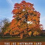 Joe Hoffmann Band Joe Hoffmann Band