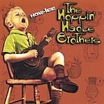 The Hoppin' Haole Brothers How-Lee