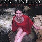 Jan Findlay Old Devil Moon