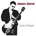 James Guest Souls Of Gospel