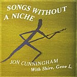 Jon Cunningham Songs Without A Niche