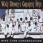 Mike Curb Congregation Walt Disney's Greatest Hits