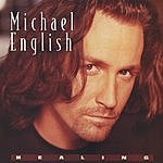 Michael English Healing