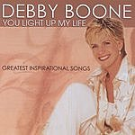 Debby Boone You Light Up My Life: Greatest Inspirational Songs