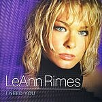 LeAnn Rimes I Need You