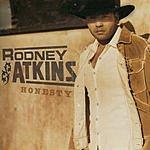 Rodney Atkins Honesty