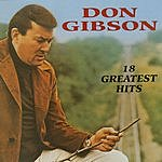 Don Gibson 18 Greatest Hits