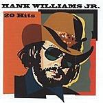 Hank Williams, Jr. Hank Williams, Jr. 20 Hits