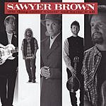 Sawyer Brown This Thing Called Wantin' & Havin' It All
