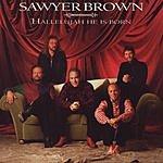 Sawyer Brown Hallelujah He Is Born