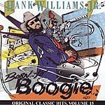 Hank Williams, Jr. Born To Boogie: Original Classic Hits, Vol.15