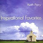 Keith Perry Inspirational Favorites