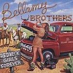 The Bellamy Brothers Redneck Girls Forever