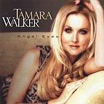 Tamara Walker Angel Eyes