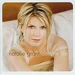 Natalie Grant Deeper Life