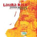 Laura Risk 2000 Miles
