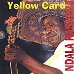 Ndala Kasheba Yellow Card