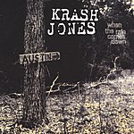 Krash Jones When The Rain Comes Down