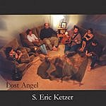 S. Eric Ketzer Lost Angel
