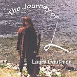 Laura Gauthier The Journey Of L.