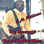 K.M. Williams Reverend Of Texas Country Blues