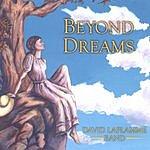 David LaFlamme Beyond Dreams
