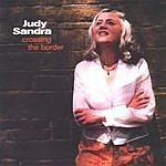 Judy Sandra Crossing The Border