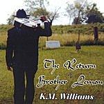 K.M. Williams The Return Of Brother Lemon