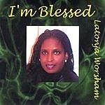Latonja Worsham I'm Blessed