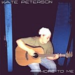 Kate Peterson More To Me