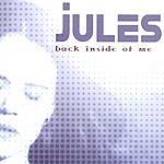 Jules Back Inside Of Me