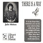 Julie Melton There Is A Way