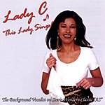 Lady C This Lady Sings!