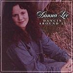 Donna Lee Dancin' Around It