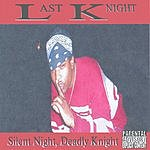 Last Knight Silent Night, Deadly Knight (Parental Advisory)