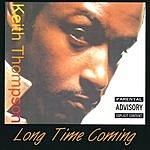 Keith Thompson Long Time Coming (Parental Advisory)