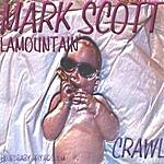 Mark Scott LaMountain Crawl