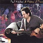 Paul Kitchen A Matter Of Time
