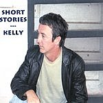 Kelly Short Stories