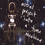 Lazy Preacher Astral Project Into A Time Machine
