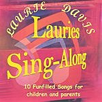 Laurie Davis Lauries' Sing Along